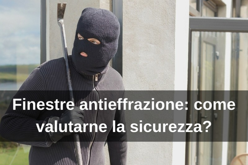 Finestre antieffrazione 2F Vicenza