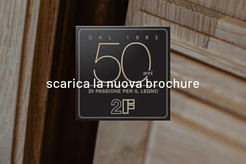 Scarica la nuova brochure 2F - serramenti in legno Veneto