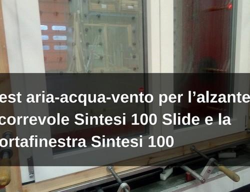 Test aria-acqua-vento per l'alzante scorrevole Sintesi 100 Slide e la portafinestra Sintesi 100