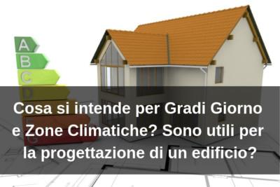 Gradi Giorno - Zone climatiche e progettazione di un edificio - 1